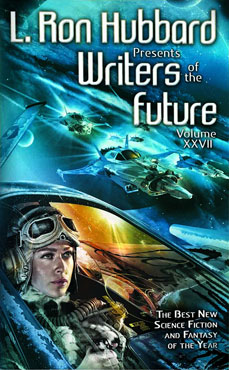 L. Ron Hubbard Presents Writers of the Future Vol. 27